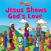Jesus Shows Gods Love, The Beginners Bible, by Zondervan, Paperback
