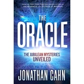 The Oracle: The Jubilean Mysteries Unveiled, by Jonathan Cahn, Hardcover