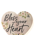 P. Graham Dunn, Bless Your Heart Tabletop Plaque, Pine Wood, 3 1/2 x 3 1/4 inches