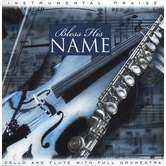 Bless His Name: Cello and Flute, by Don Marsh, CD