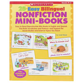 Scholastic,  25 Easy Bilingual Nonfiction Mini-Books, Reproducible, 64 Pages, Grades K-1