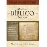 Manual Biblico Nelson: Tu Guia Completa de la Biblia, by Thomas Nelson & Martin H. Manser