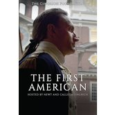 The First American: The Life and Legacy of George Washington, DVD