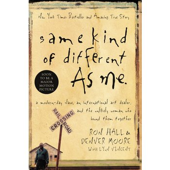Same Kind of Different as Me, by Ron Hall and Denver Moore