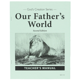 Christian Liberty Press, Our Fathers World Teachers Manual, 2nd Edition, Paperback, Grade 1