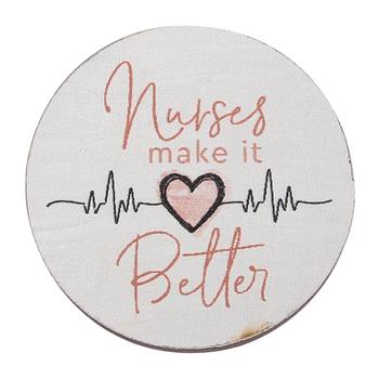 P. Graham Dunn, Nurses Make It Better Magnet, White & Pink, 2 3/4 inches