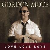 Love Love Love, by Gordon Mote, CD