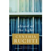 Afraid of the Light: A Novel, by Cynthia Ruchti, Paperback