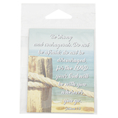 Universal Designs, Joshua 1:9 Be Strong & Courageous Magnet, 3 x 3 inches