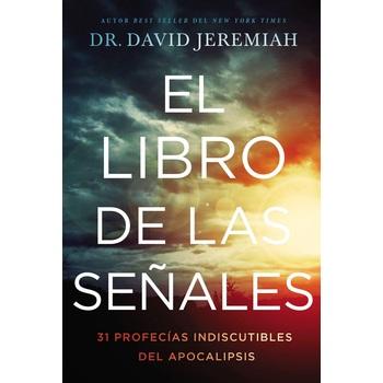 El Libro de Las Senales, by Dr. David Jeremiah, Hardcover