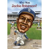 Who Was Jackie Robinson by Gail Herman