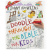 Doodle Through the Bible for Kids, Paperback, 144 Pages, Ages 8-12