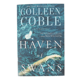 Haven Of Swans, Rock Harbor Series, Book 4, by Colleen Coble