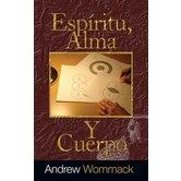 Espiritu, Alma, Y Cuerpo, de Andrew Wommack