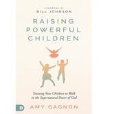 Raising Powerful Children, by Amy Gagnon, Paperback