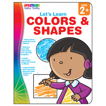 Carson-Dellosa, Spectrum Lets Learn Colors and Shapes Workbook, Preschool, 64 Pages, Ages 2-5