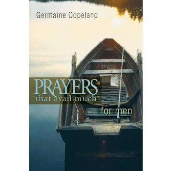 Prayers That Avail Much for Men, by Germaine Copeland, Paperback