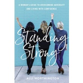 Standing Strong, by  Alli Worthington, Paperback