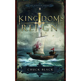Kingdoms Reign, Kingdom Series, Book 6, by Chuck Black, Paperback