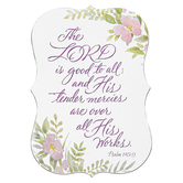 Product Concept Manufacturing, Psalm 145:9 The Lord Is Good To All Magnet, 3 1/2 x 2 inches