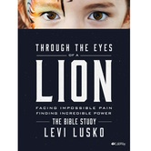 Pre-buy, Through the Eyes of a Lion Bible Study Book, by Levi Lusko, Paperback