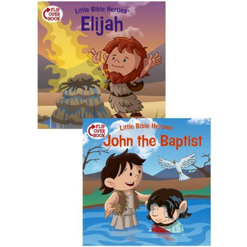 Little Bible Heroes, Elijah and John the Baptist, Flip-Over Book, by Victoria Kovacs and David Ryley