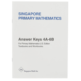 Singapore Math Primary Math Answer Key Booklet 4A-6B US Edition