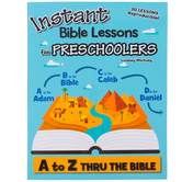RoseKidz, Instant Bible Lessons for Preschoolers: A to Z Thru the Bible, Paperback, 208 Pages, Ages 3-5