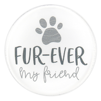 P. Graham Dunn, Fur-Ever My Friend Round Magnet, Acrylic, 2 3/4 inches