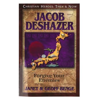 Jacob Deshazer: Forgive Your Enemies