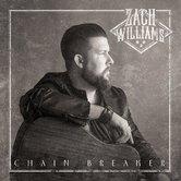 Chain Breaker, by Zach Williams, CD