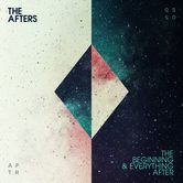 The Beginning & Everything After, by The Afters, CD