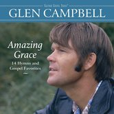 Amazing Grace: 14 Hymns And Gospel Favorites, by Glen Campbell, CD