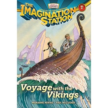 Voyage with the Vikings, Adventures In Odyssey: Imagination Station, Book 1, by Marianne Hering