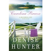 Carolina Breeze, Bluebell Inn Romance Series, Book 2, by Denise Hunter, Paperback