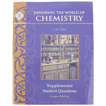 Memoria Press, Exploring the World of Chemistry Teacher Key and Tests, 2nd Edition, Grades 7-9