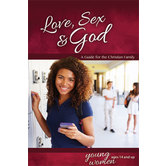 Love, Sex & God: For Young Women Ages 14 and Up - Learning About Sex, Book 5, by Bill Ameiss