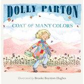 Coat of Many Colors, by Dolly Parton and Brooke Boynton Hughes, Hardcover