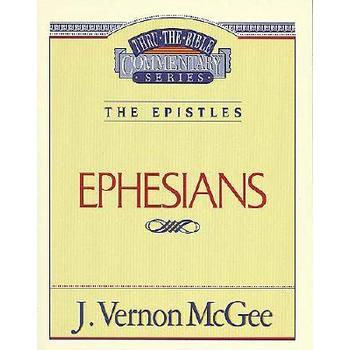 Thru the Bible Commentary: Ephesians