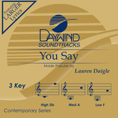 You Say, Accompaniment Track, As Made Popular by Lauren Daigle, CD