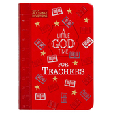A Little God Time for Teachers: 365 Daily Devotions, by BroadStreet, Imitation Leather, Red