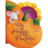 My Happy Pumpkin: God's Love Shining Through Me, by Crystal Bowman, Board Book