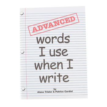 Educators Publishing Service, Advanced Words I Use When I Write®, Paperback, 88 Pages, Grades 5-6