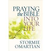 Praying the Bible Into Your Life