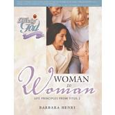 Following God Series: Following God Series: Women to Women: Life Principles from Titus 2