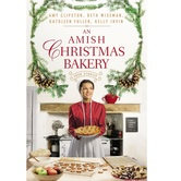 An Amish Christmas Bakery, by Amy Clipston, Beth Wiseman, Kathleen Fuller, & Kelly Irvin, Paperback