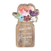 Collins Painting & Design, Sisters Are Different Flowers Cutout Block, Wood, 3 x 5 x 3/4 inches