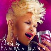 One Way, by Tamela Mann, CD