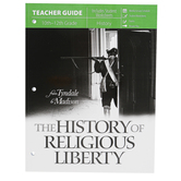 Master Books, The History of Religious Liberty: Teacher Guide, by Michael Farris, Grades 10-12