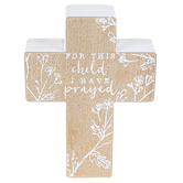 For This Child I Have Prayed Cross, MDF, Brown & White, 7 x 5 inches